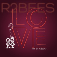 MUSIC: R2Bees - Love